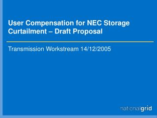 User Compensation for NEC Storage Curtailment – Draft Proposal