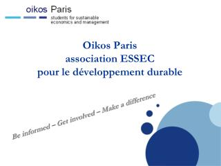 Oikos Paris  association ESSEC pour le développement durable