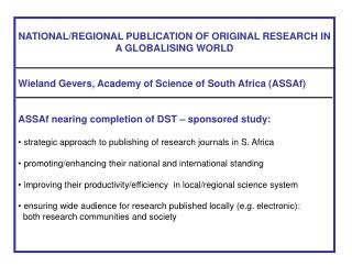 NATIONAL/REGIONAL PUBLICATION OF ORIGINAL RESEARCH IN A GLOBALISING WORLD