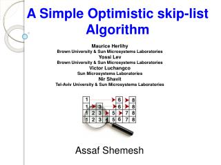A Simple Optimistic skip-list Algorithm
