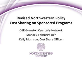 Revised Northwestern Policy Cost Sharing on Sponsored Programs