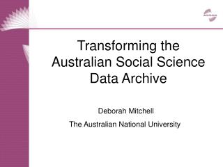 Transforming the Australian Social Science Data Archive
