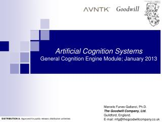 Artificial Cognition Systems General Cognition Engine Module; January 2013