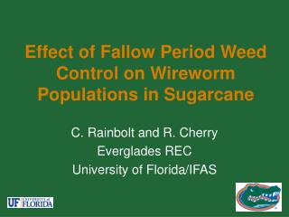Effect of Fallow Period Weed Control on Wireworm Populations in Sugarcane