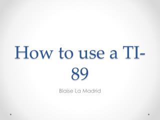 How to use a TI-89
