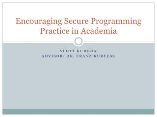 Encouraging Secure Programming Practice in Academia