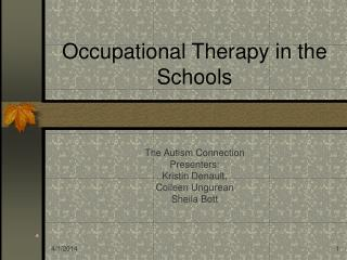 Occupational Therapy in the Schools