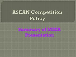 ASEAN Competition Policy