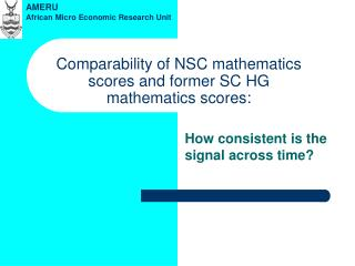 Comparability of NSC mathematics scores and former SC HG mathematics scores:
