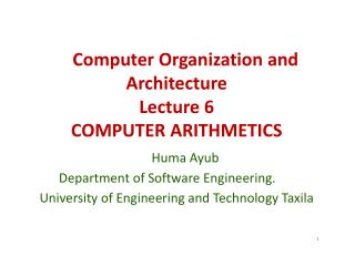 Computer Organization and  Architecture Lecture 6 COMPUTER ARITHMETICS
