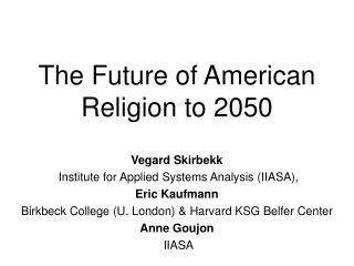 The Future of American Religion to 2050