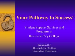 Your Pathway to Success!