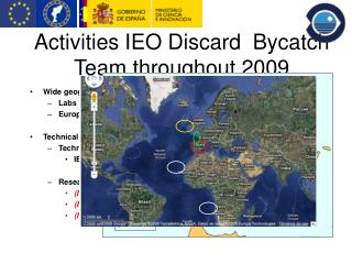 Activities IEO Discard  Bycatch Team throughout 2009