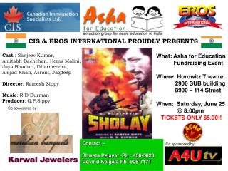 CIS & EROS INTERNATIONAL PROUDLY PRESENTS