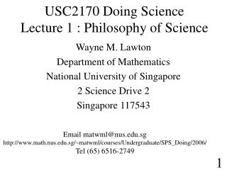 USC2170 Doing Science Lecture 1 : Philosophy of Science