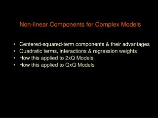 Non-linear Components for Complex Models