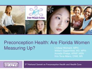 3 rd  National Summit on Preconception Health and Health Care