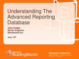 Understanding The Advanced Reporting Database