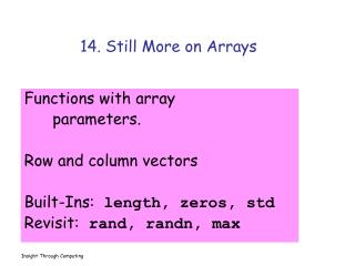14. Still More on Arrays