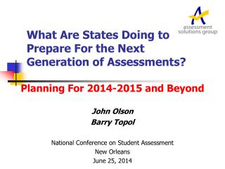 What Are States Doing to Prepare For the Next Generation of Assessments?