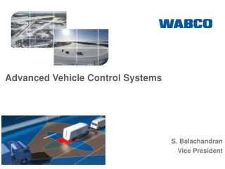 Advanced Vehicle Control Systems