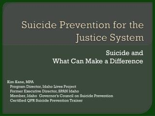 Suicide Prevention for the Justice System