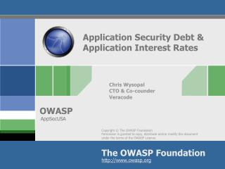 Application Security Debt & Application Interest Rates