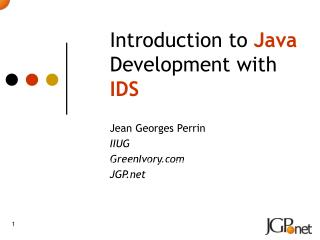 Introduction to  Java  Development with  IDS
