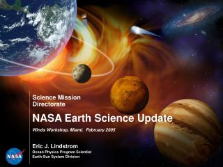 NASA Earth Science Update Winds Workshop, Miami.  February 2005