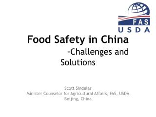 Food Safety in China  		   - Challenges and Solutions