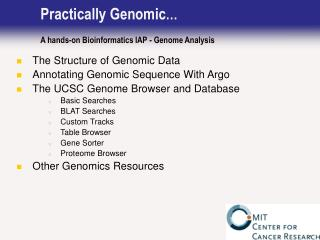 Practically Genomic … A hands-on Bioinformatics IAP - Genome Analysis