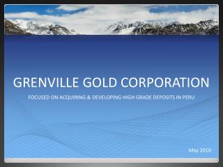 GRENVILLE GOLD CORPORATION