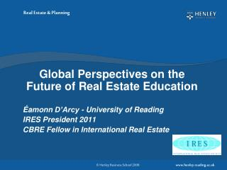 Global  Perspectives on the Future of Real Estate  Education