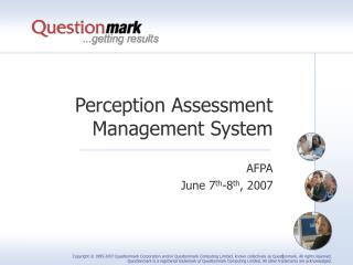 Perception Assessment Management System