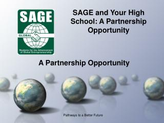SAGE and Your High School: A Partnership Opportunity