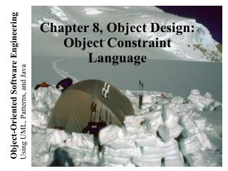 Chapter 8, Object Design:  Object Constraint Language