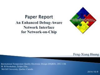 Paper  Report An Enhanced Debug-Aware Network Interface  for Network-on-Chip