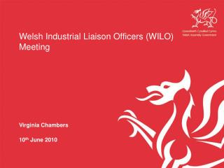 Welsh Industrial Liaison Officers (WILO) Meeting