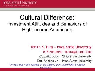 Cultural Difference: Investment Attitudes and Behaviors of High Income Americans