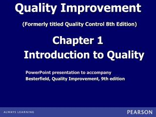 Quality Improvement (Formerly titled Quality Control 8th Edition)