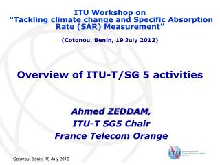 Overview of ITU-T/SG 5 activities