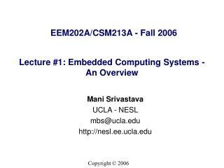 Lecture #1: Embedded Computing Systems - An Overview