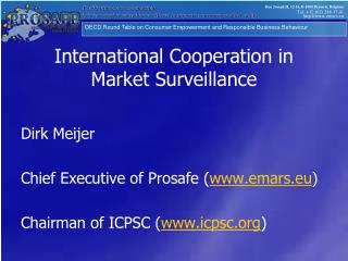 International Cooperation in  Market Surveillance