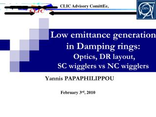 Low emittance generation in Damping rings:  Optics, DR layout,  SC wigglers vs NC wigglers