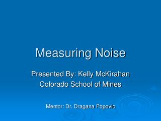 Measuring Noise