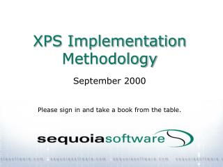 XPS Implementation Methodology