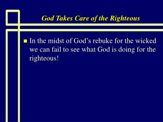God Takes Care of the Righteous