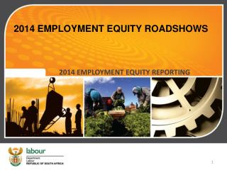2014 EMPLOYMENT EQUITY ROADSHOWS