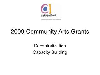 2009 Community Arts Grants