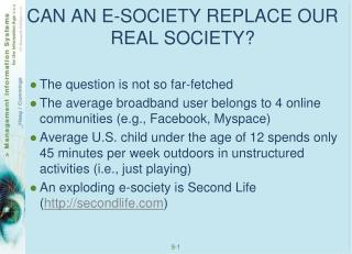 CAN AN E-SOCIETY REPLACE OUR REAL SOCIETY?